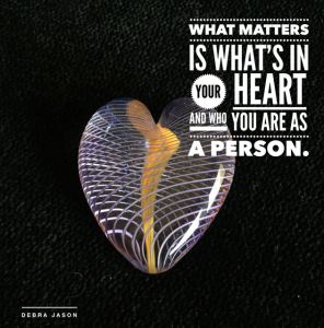 What matters is what's in your heart
