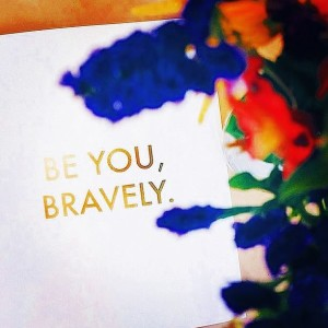 Be You Bravely by Zsuzsa Novak